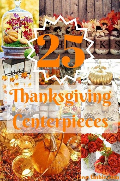 25 Thanksgiving Centerpieces