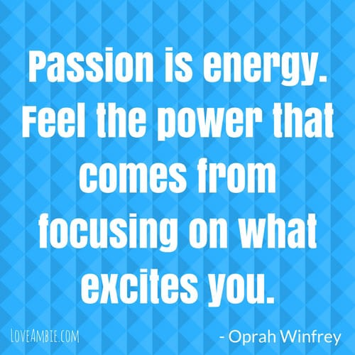 Inspirational Quote - Successful Women Quote - Oprah Winfrey Quote - Passion Quote