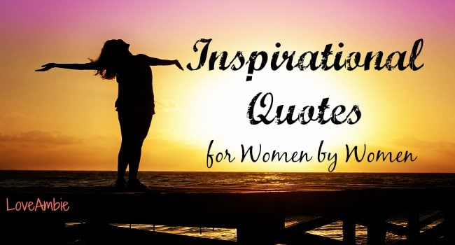 Inspirational Quotes for Women by Women