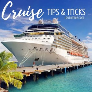 Cruise Tips & Tricks