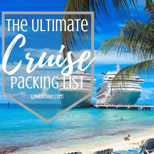 The Ultimate Cruise Packing List - What You Need To Take On A Cruise