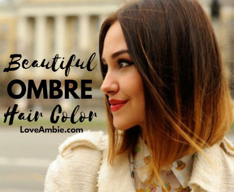 Beautiful Ombre Hair Colors