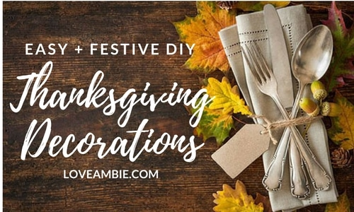 Easy and Festive DIY Thanksgiving Decorations