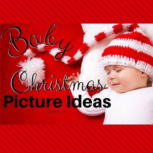 45 Baby Christmas Picture Ideas Capture Holiday Joy 2019 Guide