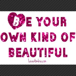 Be-Your-Own-Kind-of-Beautiful-Motivation