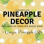 Pineapple Decor – Cute Ideas For Your Home, Kitchen, Bedroom and Office