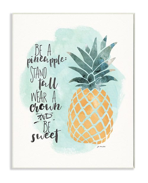 Pineapple Quote Art