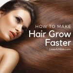 Tips on How to Make Hair Grow Faster
