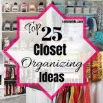 25 Closet Organization Ideas