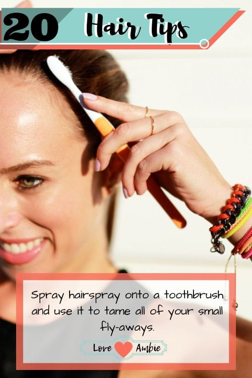 Best Hair Tips and Tricks - Spray Toothbrush With Hairspray To Tame Fly-Aways