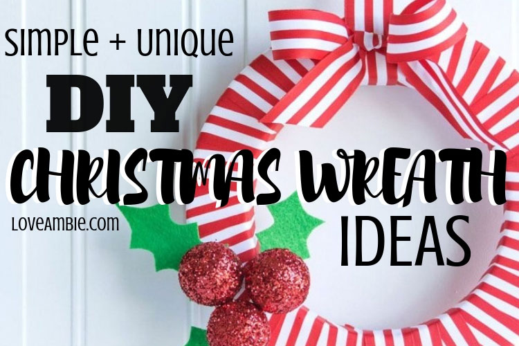 Simple and Creative DIY Christmas Wreath Ideas and Designs