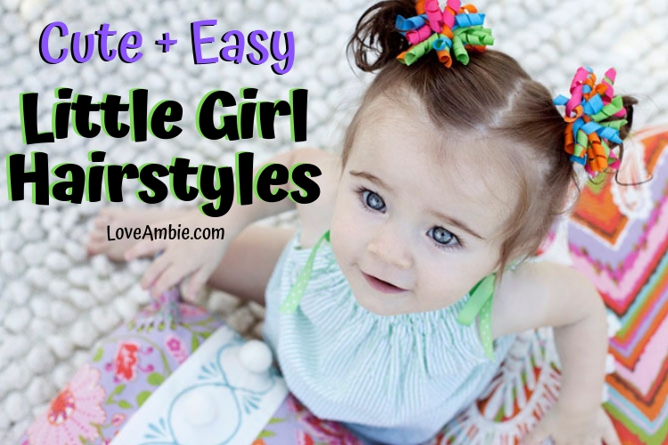 Easy and Cute Little Girl Hairstyles