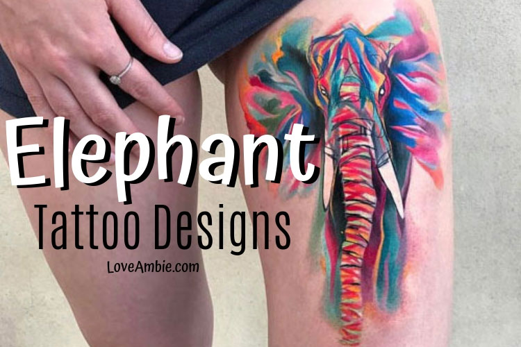 The Best Elephant Tattoo Designs
